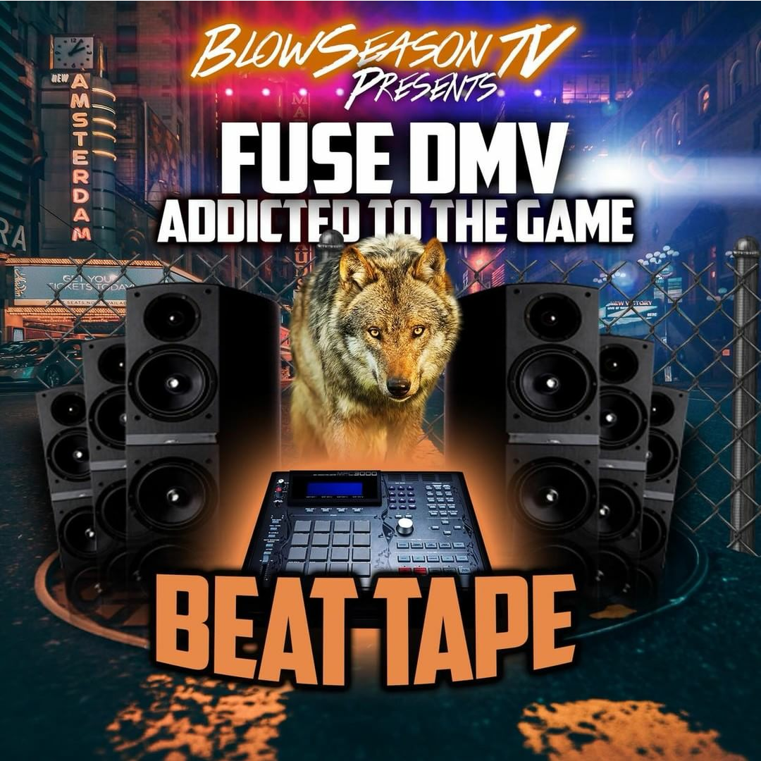 BLOW SEASON TV PRESENTS FUSE DMV ADDICTED TO THE GAME VOLUME